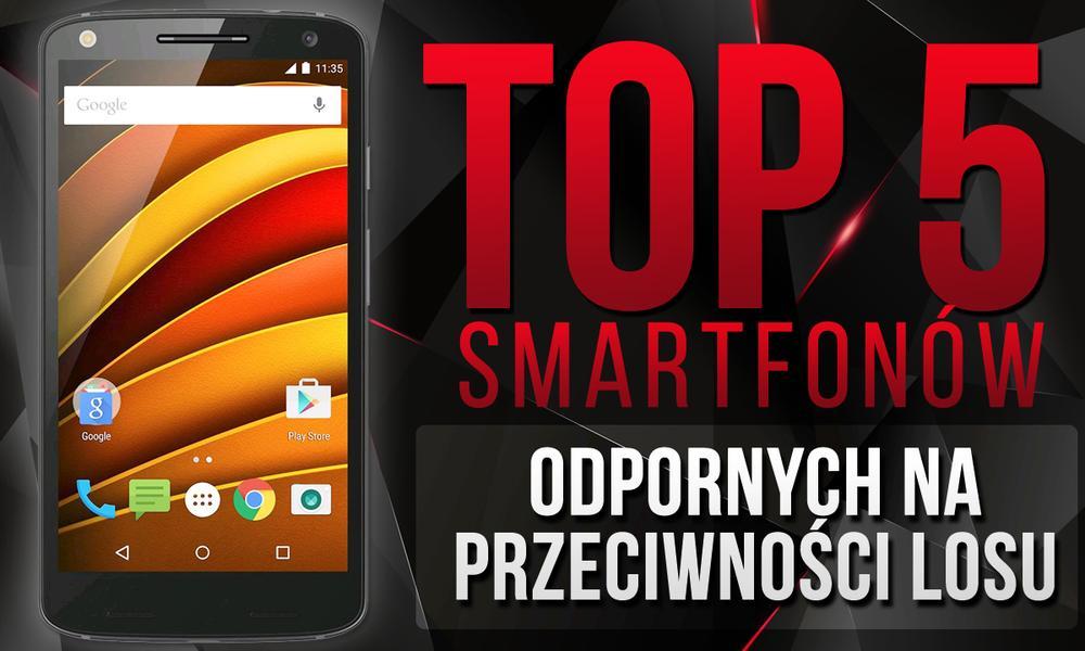 TOP 5 Wytrzymałych Smartfonów - Ranking Prawdziwych Twardzieli Wśród Telefonów!