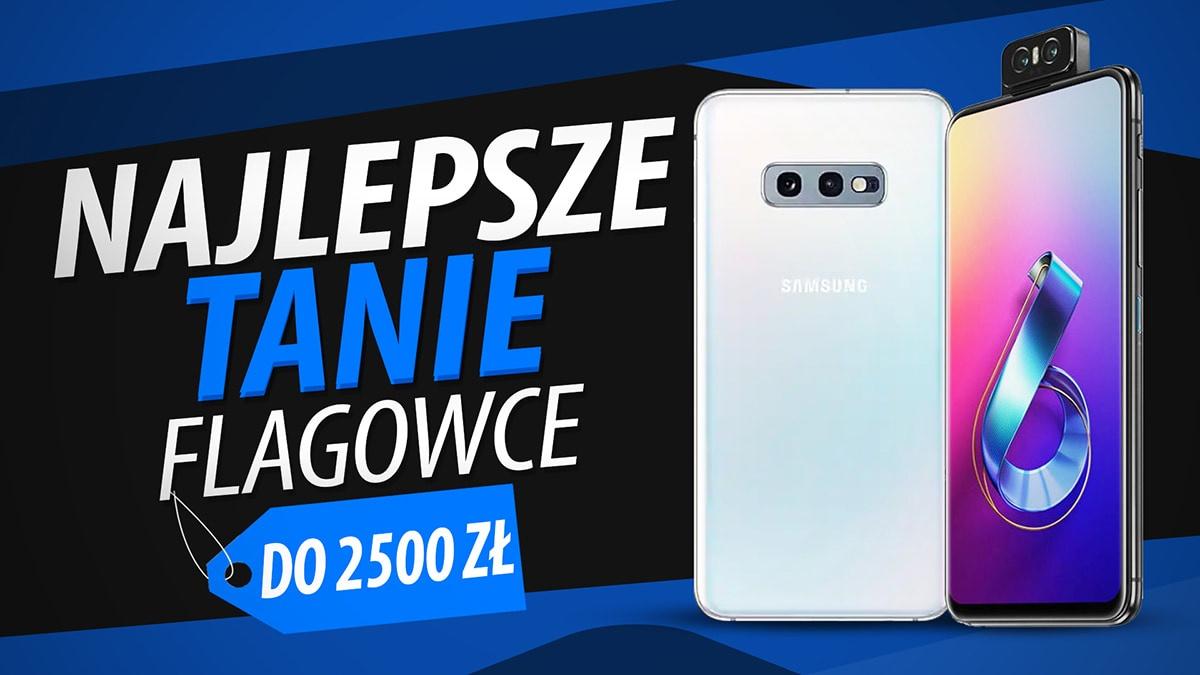 Jaki telefon do 2500 złotych? [Październik 2019]