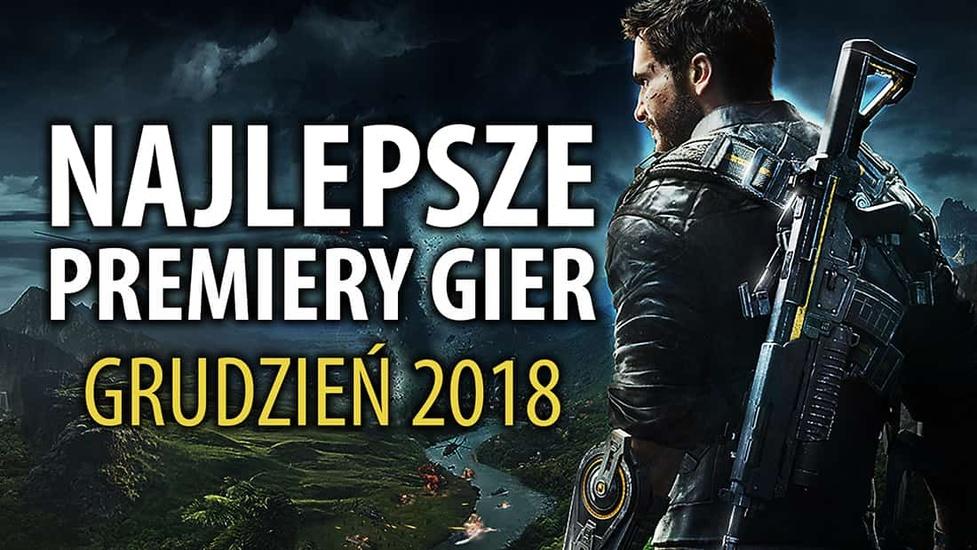 Najlepsze Premiery Gier Grudzień 2018 - Just Cause 4, Wojna Krwi, Cooking Simulator