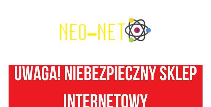 Neo-net.net - Kolejny Podejrzany Sklep Internetowy