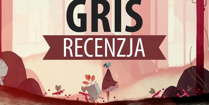 Recenzja Gris - Artystyczna opowieść na jeden wieczór