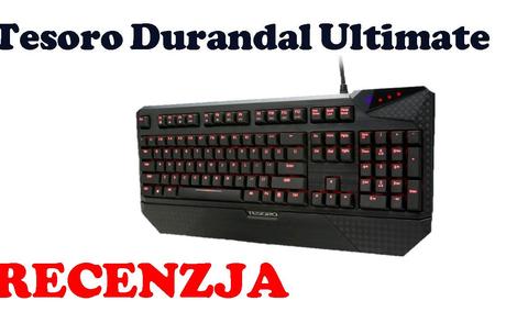 Tesoro Durandal Ultimate [RECENZJA]