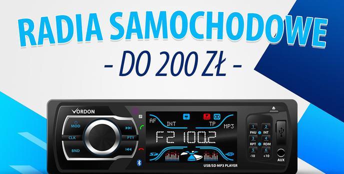 Radia samochodowe do 200 zł |TOP 5|