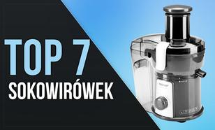 TOP 7 Sokowirówek - Pyszne i Zdrowe Soki