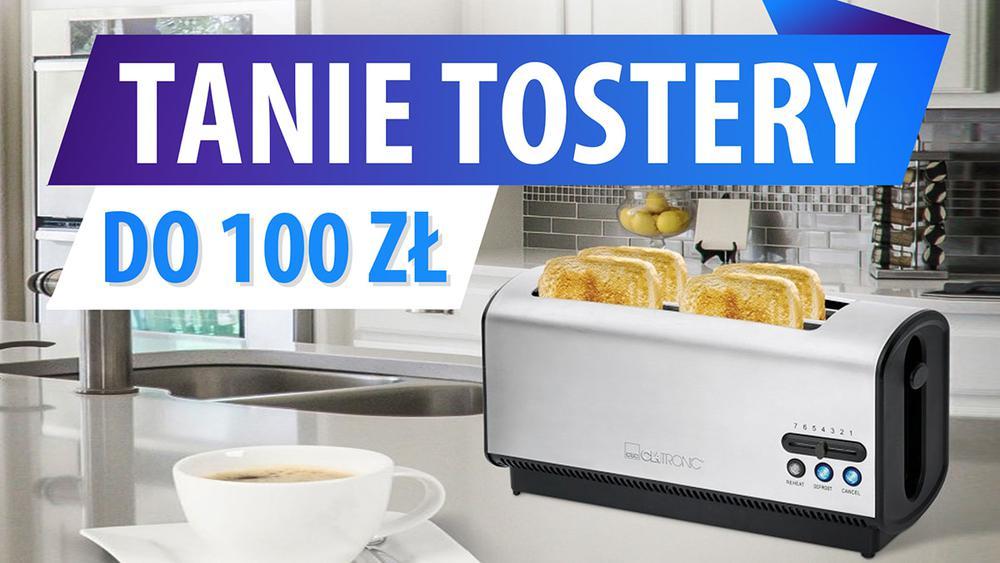 Jaki tani toster do 100 zł? | TOP 5 |