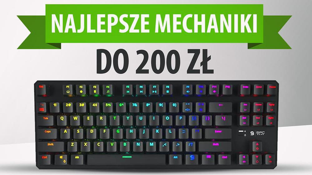 Klawiatury mechaniczne do 200 zł |TOP3|
