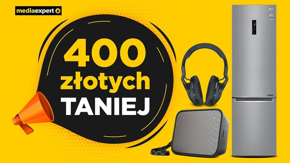 Nawet do 400 złotych zaoszczędzisz z Media Expert!