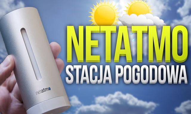 NetAtmo Weather Station - Test Domowej Stacji Pogody