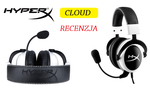HyperX Cloud - Wysokiej Jakości Headset dla Wymagających Graczy