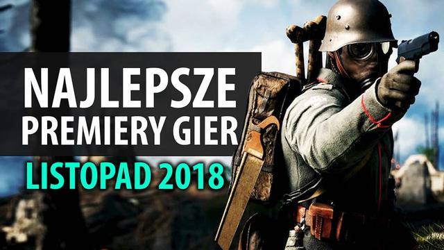 Najlepsze Premiery Gier Listopad 2018 - Spyro Reignited Trilogy, Fallout 76, Battlefield V