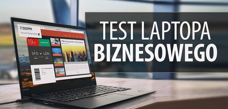 Lenovo Thinkpad X1 Carbon - Test laptopa biznesowego