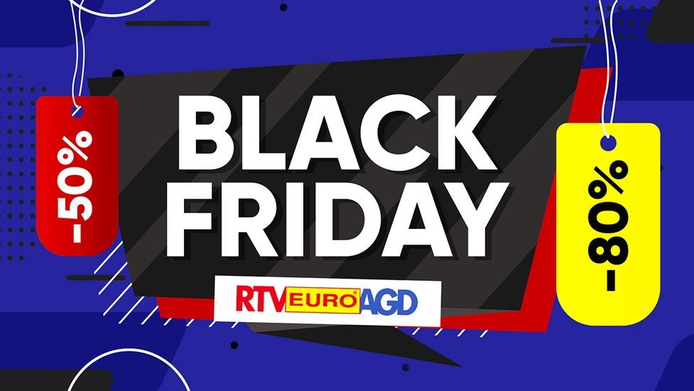 Oszczędzaj podczas Black Friday 2020 w RTV Euro AGD!