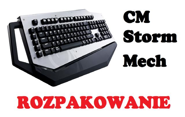 Cm Storm Mech - Rozpakowanie klawiatury mechanicznej, zamkniętej w aluminiowej obudowie!