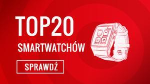 Najpopularniejsze Smartwatche na Rynku - Ranking Specjalny TOP 20
