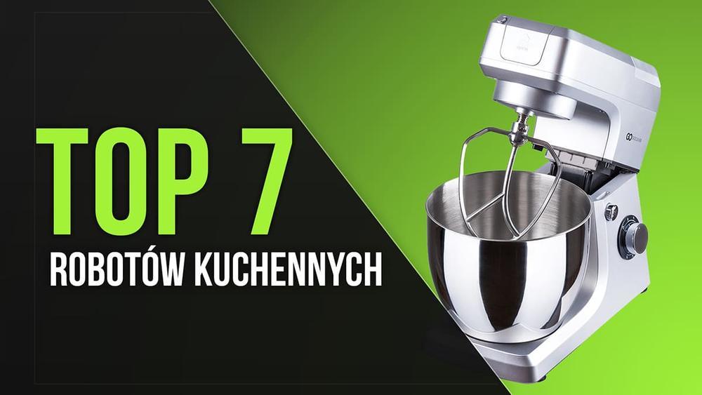 TOP 7 Robotów Kuchennych - Praktyczne Rozwiązanie do Kuchni