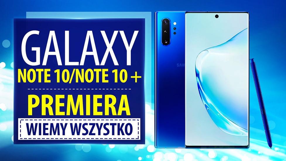 Premiera Samsung Galaxy Note 10 i Note 10+. Innowacyjnie i drogo