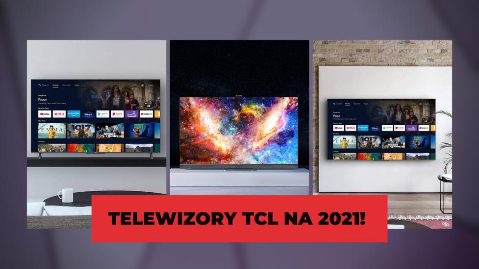 Widziałem Euro 2020 na telewizorach TCL C82, C72+ i C72 - To ciekawe konstrukcje
