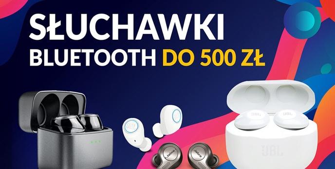 Jakie słuchawki Bluetooth do 500 zł? |TOP 5|