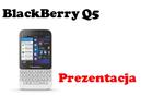 BlackBerry Q5 prezentacja telefonu [PREZENTACJA]