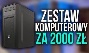 Zestaw Komputerowy za 2000 zł