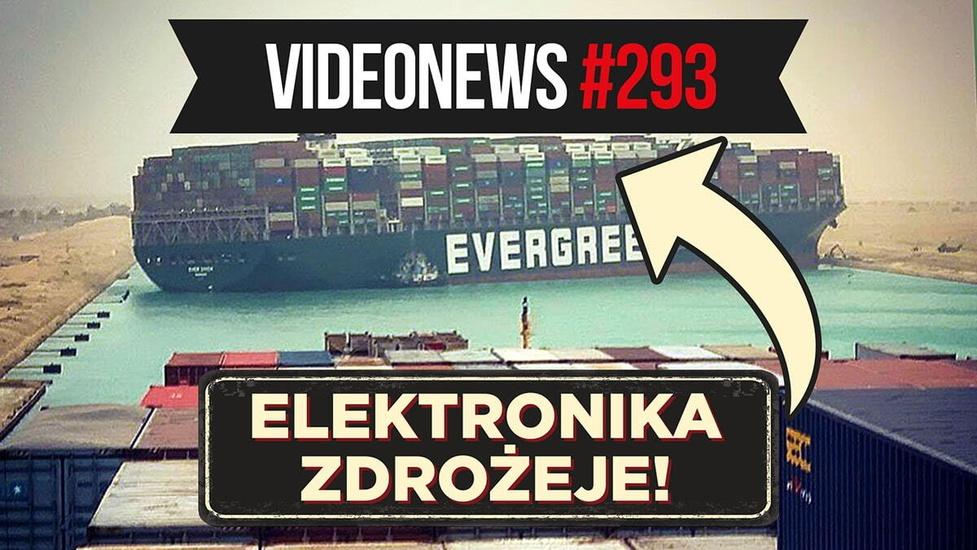 Elektronika podrożeje, Intel się zmieni, Microsoft kupi Discorda? - VideoNews #293
