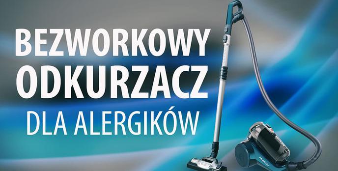 Bezworkowy Odkurzacz dla Alergików - Hoover Reactiv