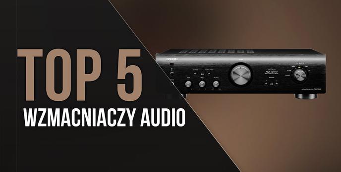 TOP 5 Wzmacniaczy Audio - Idealne Brzmienie