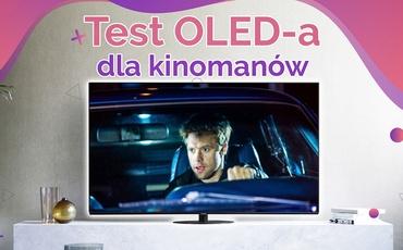 Panasonic TX-55HZ1000E - Test OLED-a dla kinomanów