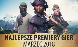 Najlepsze Premiery Gier Marzec 2018 – Final Fantasy XV, The Wizards, Sea of Thieves, Far Cry 5
