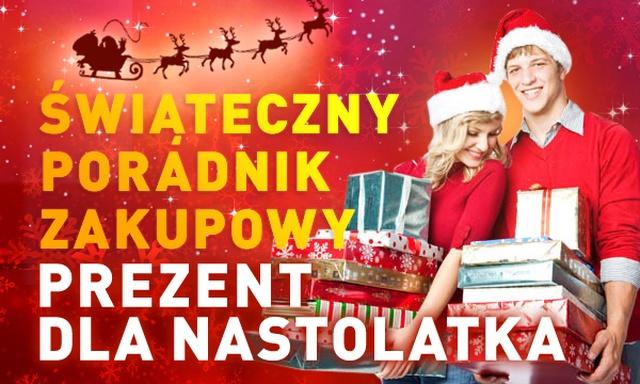 Świąteczny Poradnik Zakupowy #4 - Dla NASTOLATKÓW cz. I