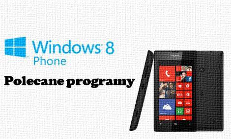Najlepsze aplikacje na Windows Phone 8 [PORADA]