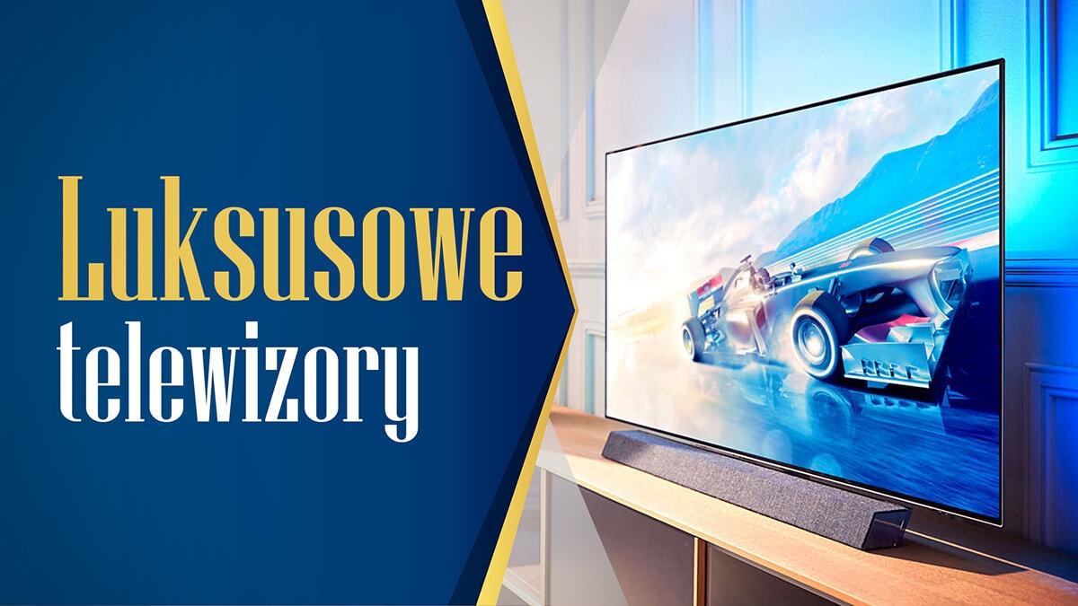 Jaki luksusowy telewizor do 10000 złotych? |TOP 7|