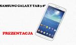 "Samsung Galaxy Tab 3 8"" [PREZENTACJA]"