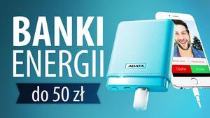 TOP 10 Banków energii do 50 zł - Ranking tanich powerbanków