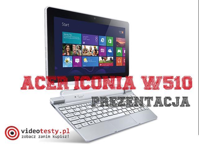 Acer Iconia W510 - test tabletu z klawiaturą