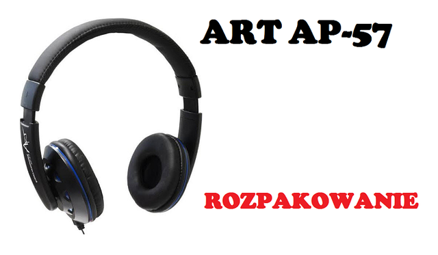ART AP-57 rozpakowanie tanich słuchawek multimedialnych