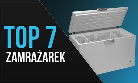 TOP 7 Zamrażarek - Ranking polecanych urządzeń do zamrażania