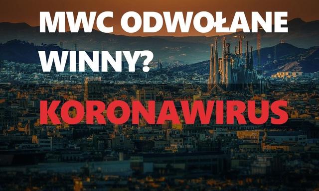MWC anulowane - Winny koronawirus