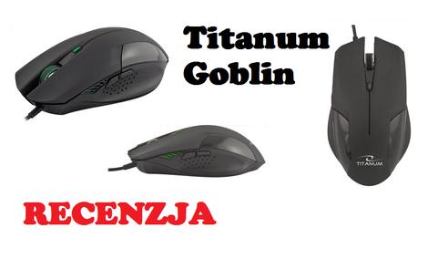 Titanum Goblin - Recenzja Taniego Klona Bloody V5