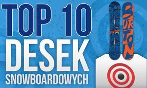 Deski Snowboardowe – Na Czym Warto Pojawić Się na Stoku? Ranking TOP 10 Zimowych Hitów