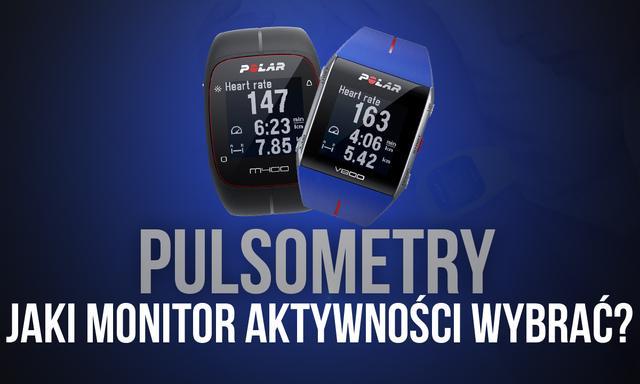 Pulsometry – Jaki Monitor Aktywności Wybrać?
