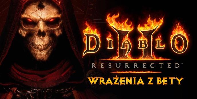 Diablo II: Resurrected - Wrażenia z zamkniętej bety