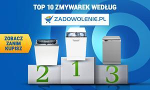 TOP 10 Zmywarek według Zadowolenie.pl - Zobacz Zanim Kupisz!
