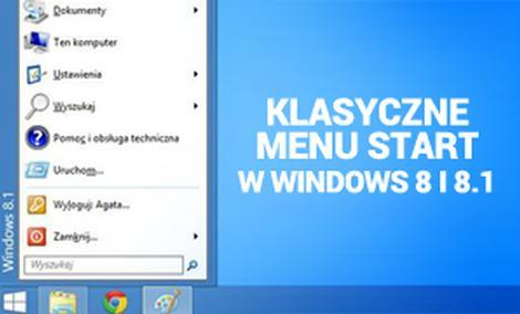 Klasyczne Menu Start w Windows 8 i 8.1
