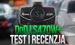 Test i Recenzja Rejestratora Samochodowego DoD LS470W+