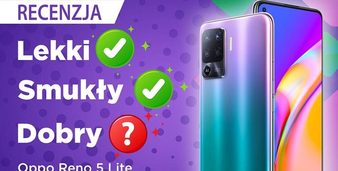 Test OPPO Reno5 Lite - Wyjątkowy telefon, którego (raczej) nie kupisz
