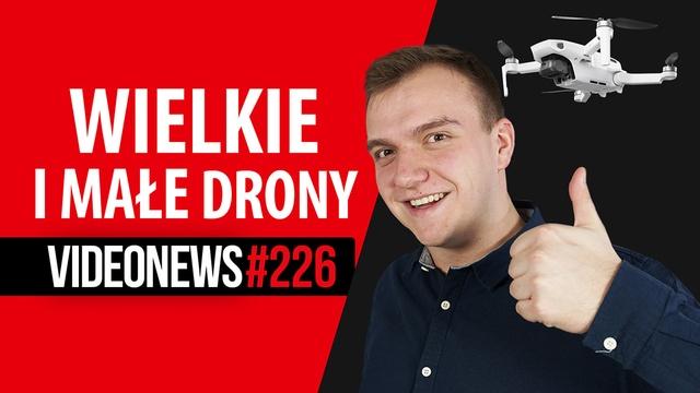 Mały dron DJI, ogromny dron Velocopter, Xiaomi 108 MPix - VideoNews #226