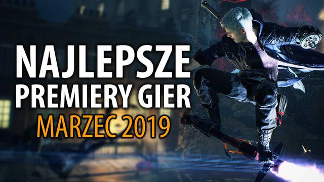 Najlepsze Premiery Gier Marzec 2019 – Dead or Alive 6, Devil May Cry 5, The Division 2