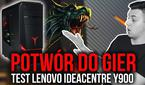 Potwór do Gier - Test Lenovo ideacentre Y900