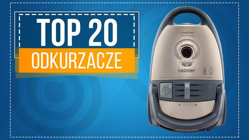 Ranking Specjalny Odkurzaczy - Poznaj Najnowsze TOP 20